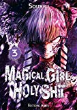 Magical girl holy shit 3 Souryu traduction Yuko K. adaptation Nagy Véret