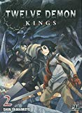 Twelve demon kings 02 Shin Yamamoto traduction du japonais Nathalie Lejeune