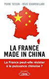 La France made in China Régis Soubrouillard et Pierre Tiessen