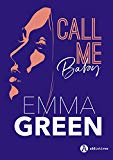 Call me baby l'intégrale Emma Green