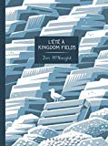 L'été à Kingdom Fields Jon McNaught traduction de l'anglais (Royaume-Uni) par Nora Bouazzouni