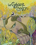 Le géant chagrin Carole Martinez illustrations David Sala