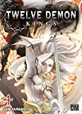 Twelve demon kings 04 Shin Yamamoto traduction du japonais Nathalie Lejeune